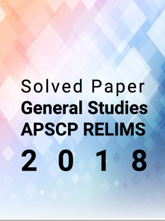 APSC Prelims 2018 - General Studies Solved Paper