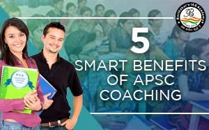 5 Smart Benefits of APSC Coaching